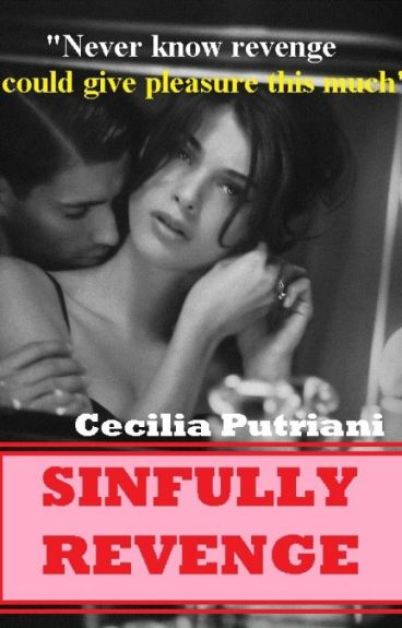 Sinfully Revenge (#2 Crush on You series)