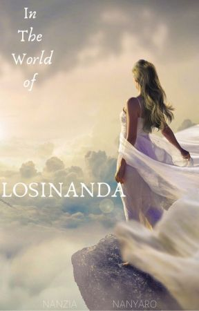 In The World Of Losinanda (Completed) by NanziaNanyaro