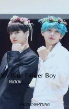 My Blue Flower Boy║ VKOOK by RandomMultistanTrash