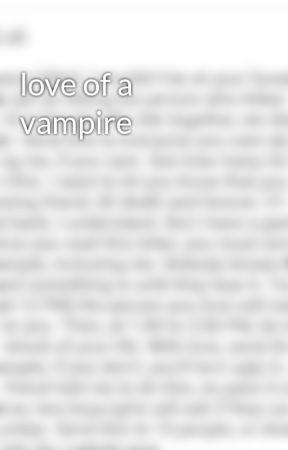 love of a vampire by CindyCruz284