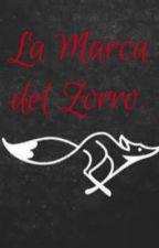 La Marca del Zorro.  by Hahasia