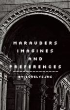 Marauders Imagines and Preferences by lcvely_sjns