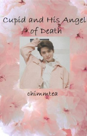 Cupid and His Angel of Death   nct jaehyun x reader  by chimmtea