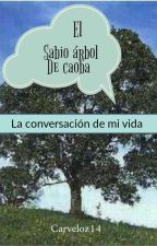 al sabio árbol de caóba by carveloz14