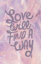 Love will find a way by CSelene_Ortega