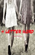 4 Letter Word by monteverde_a