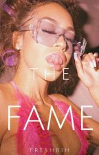 The Fame by freshbih