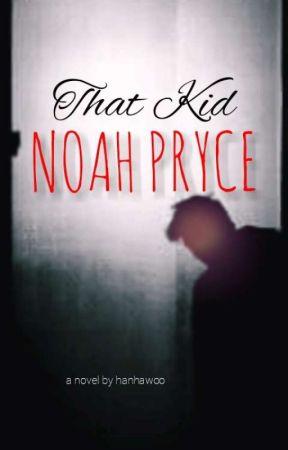 That Kid: Noah Pryce by hanhawoo