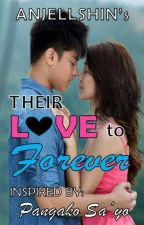 POLS2: Their LOVE to FOREVER [TPOF Book 2 - KathNiel FanFiction] by anjellshin