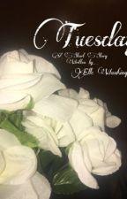 Tuesday by ellewashington