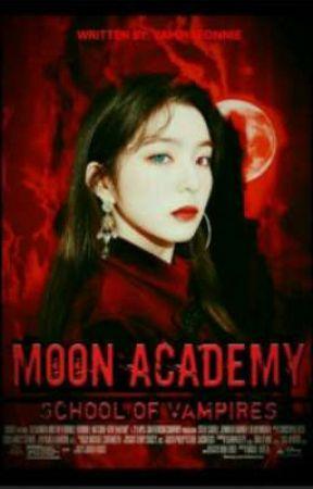 Moon Academy: School of Vampires  by empressaya