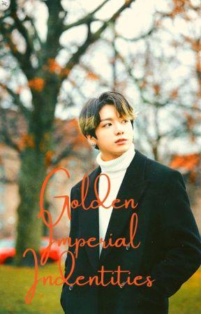 Golden Imperial Identities• BTSxJungkook by superiorcherrygguk