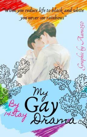 my gay drama by 143tay