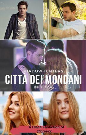 Città Dei Mondani //Vecchia versione// Completa by lostinthebooks_
