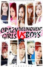 Crazy Girls VS Delinquent Boys by JoeCat28