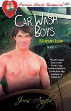 Car Wash Boys Series 3: Marvin Ison by Juris_Angela