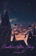 Another Potter Story by LaurinaHeins