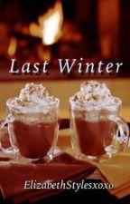 Last Winter by ElizabethStylesxoxo