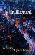 Le tintillement by Gouttedos