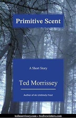 Primitive Scent (Lesbian Stories) by tedmorrissey