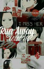 Run Away With me| | Momo Yaoyorozu x FemReader by depresso_Doggo