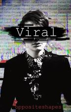 Viral by oppositeshapes