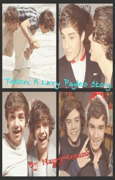 Taken: A Lirry Payles Story by NarryLirry5