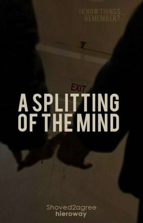 A Splitting of the Mind | Frerard PT by hieroway