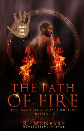 The Path of Fire (Path of Light and Fire Book #1) by rmcneary