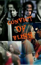 ||Convict Of Bliss|| by HafsaYY-x