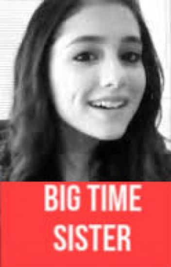 Big Time Sister- A Logan Love Story (BTR FanFic)