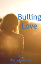 Bulling Love Skandar y tu by dayikeynes16
