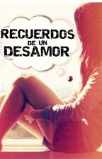 RECUERDOS DE UN DESAMOR by NuRiACH001