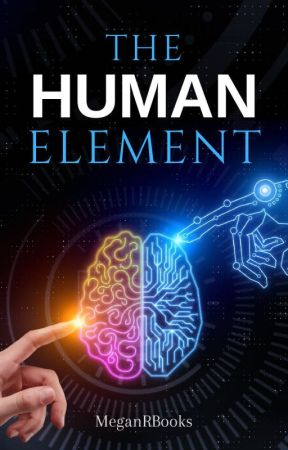 The Human Element by MeganRBooks