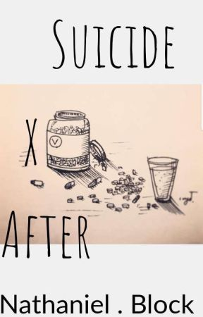 Suicide x Afterward by NathanBlock