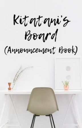 Kitatani's Board (Announcement Book) by Kitatani
