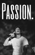 Passion. by LettresVagabondes