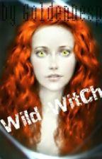 Дикая ведьмочка by GoldenDespair