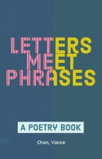 Letters Meet Phrases by VanceChan