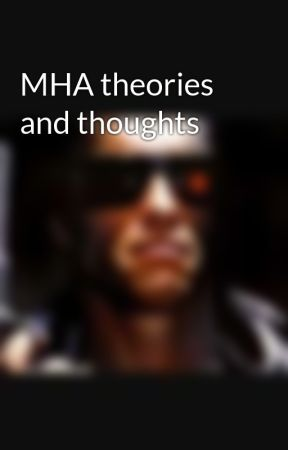 MHA theories and thoughts by Banfan1