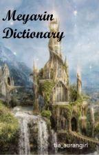 Meyarin Dictionary by tia_aurangirl