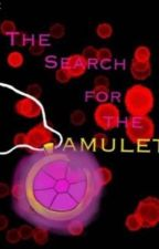 The Search for the Amulet by BappoThePurple_07