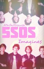 5SOS Imagines by APerfectDisguise