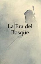 La Era del Bosque by YoonSoo10