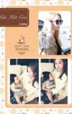 [Longfic] Gái một con - YoonSic   PG by Chunie_Virgo