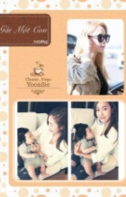 [Longfic] Gái một con - YoonSic | PG