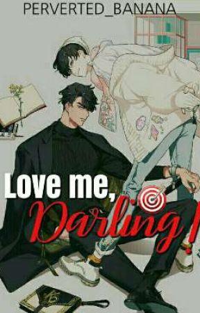 Love me, Darling!   MxB by perverted_banana