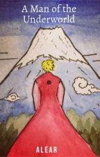 A Man of the Underworld  by mrooke_