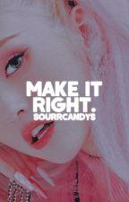 make it right • edmund pevensie [completed] by serpenttqueen