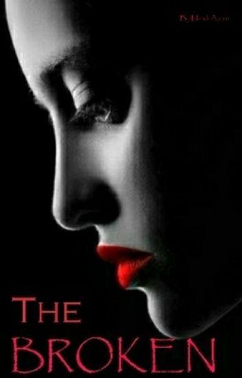The Broken  (Book 1: Broken series)